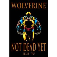 Wolverine - Not Dead Yet (Premiere Edition)