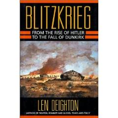 Blitzkrieg - From the Rise of Hitler to the Fall of Dunkirk