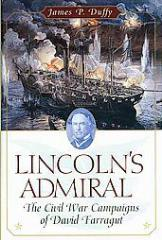 Lincoln's Admiral - The Civil War Campaigns of David Farragut