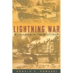 Lightning War - Blitzkrieg in the West, 1940