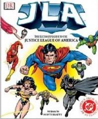 JLA - The Ultimate Guide to the Justice League of America