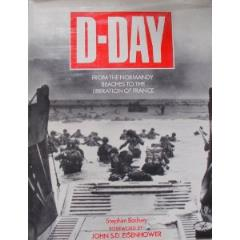 D-Day - From the Normandy Beaches to the Liberation of France
