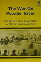 War on Powder River, The - The History of an Insurrection