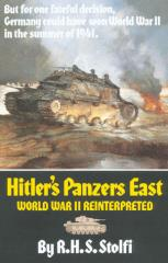 Hitler's Panzers East - World War II Reinterpreted