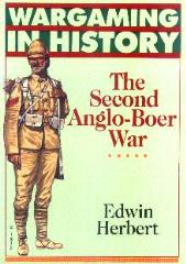 Wargaming in History - The Second Anglo-Boer War, The