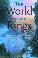 World of the Rings, The - Language, Religion and Adventure in Tolkien