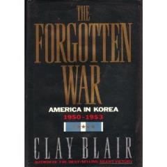 Forgotten War, The - America in Korea, 1950-1953