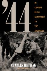 '44 - In Combat from Normandy to the Ardennes