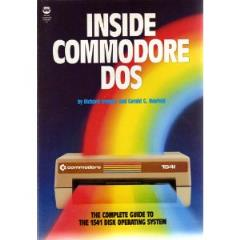 Inside Commodore DOS - The Complete Guide to the 1541 Disk Operating System
