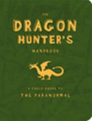 Dragon Hunter's Handbook, The