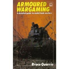 Armoured Wargaming - A Detailed Guide to Model Tank Warfare