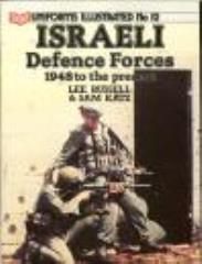 Uniforms Illustrated #12 - Israeli Defence Forces, 1948 to the Present