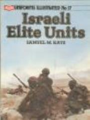 Uniforms Illustrated #17 - Israeli Elite Units