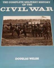 Complete Military History of the Civil War, The