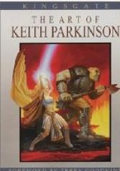 Kingsgate - The Art of Keith Parkinson