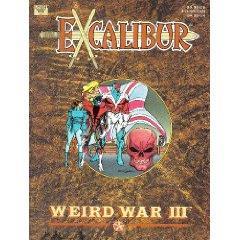 Excalibur - Weird War III