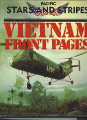 Pacific Stars and Stripes - Vietnam Front Pages