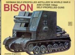 German Self-Propelled Artillery in World War II & Other 150mm Self-Propelled Guns - Bison