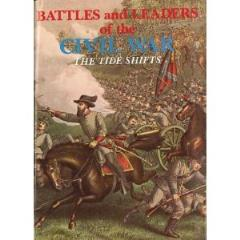 Battles and Leaders of the Civil War Vol. 3 - The Tide Shifts