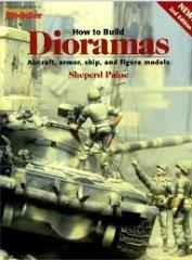 How to Build Dioramas (2nd Edition)