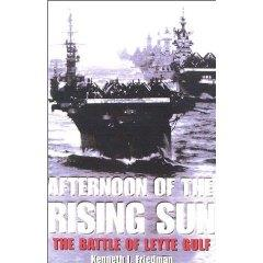Afternoon of the Rising Sun - The Battle of Leyte Gulf