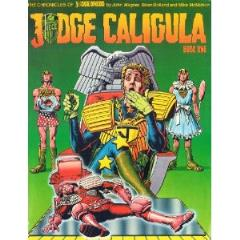 Chronicles of Judge Dredd, The - Judge Caligula Book One