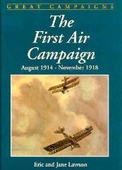 First Air Campaign, The - August 1914 - November 1918