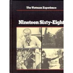 Vietnam Experience, The - Nineteen Sixty-Eight