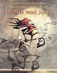 Comical Tragedy of Punch and Judy, The