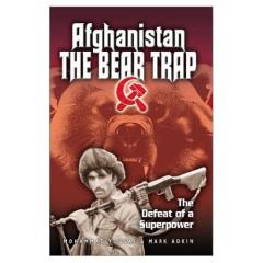 Afghanistan - The Bear Trap, The Defeat of a Superpower