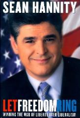 Sean Hannity - Let Freedom Ring