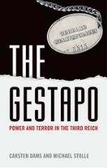Gestapo, The - Power and Terror in the Third Reich