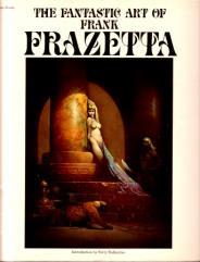 Fantastic Art of Frank Frazetta #1