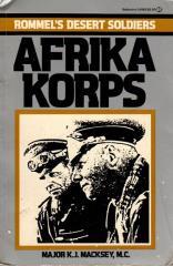 Afrika Korps - Rommel's Desert  Soldiers