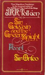 Sir Gawain and the Green Knight, Pearl, & Sir Orfeo