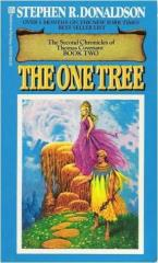 Second Chronicles of Thomas Covenant, The #2 - The One Tree
