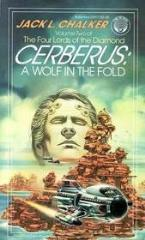 Four Lords of the Diamond, The #2 - Cerberus - A Wolf in the Fold