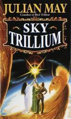 Sky Trillium (Mass Market Paperback)