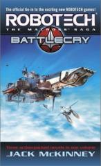 Macross Saga, The - Battle Cry, Books 1-3