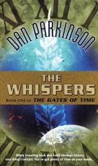 Gates of Time, The #1 - The Whispers