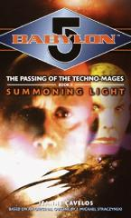 Passing of the Techno-Mages, The #2 - Summoning Light