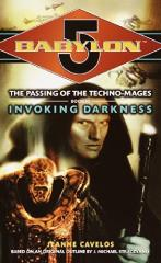 Passing of the Techno-Mages, The #3 - Invoking Darkness