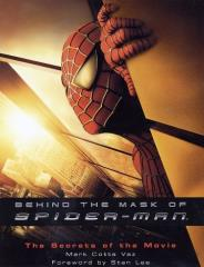 Behind the Mask of Spider-Man - The Secrets of the Movie