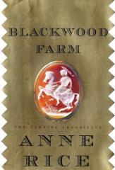 Vampire Chronicles, The #9 - Blackwood Farm