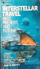 Interstellar Travel - Past, Present and Future