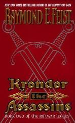 Riftwar Legacy, The #2 - Krondor - The Assassins