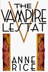 Vampire Chronicles, The #2 - The Vampire Lestat