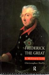 Frederick the Great - A Military Life