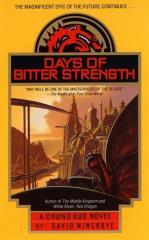 Chung Kuo #7 - Days of Bitter Strength