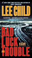 Jack Reacher #11 - Bad Luck and Trouble